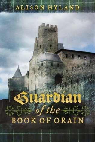 Guardian of the Book of Orain  by  Alison Hyland