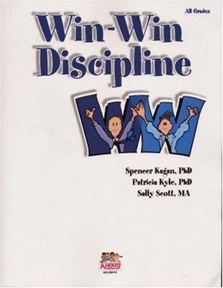 Win-Win Discipline  by  Spencer Kagan