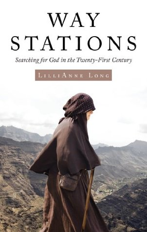 Way Stations  by  Lillianne Long