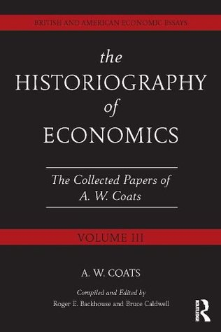 The Sociology and Professionalization of Economics: British and American Economic Essays, Volume II  by  A.W. Bob Coats