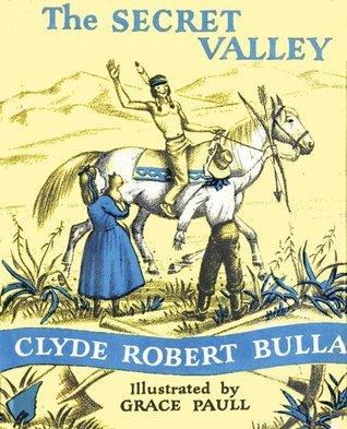 The Secret Valley (Trophy Chapter Book) Clyde Robert Bulla