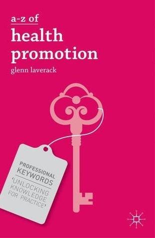 A-Z of Health Promotion  by  Glenn Laverack