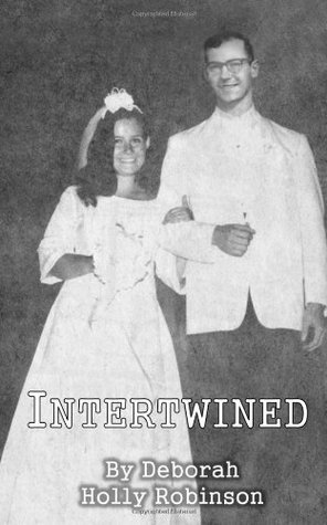 Intertwined: April and George Number 2 (George and April) (Volume 2) Deborah Holly Robinson