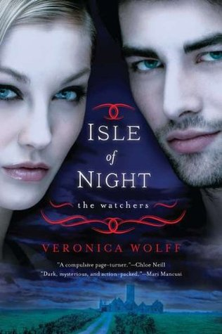 Isle of Night: The Watchers  by  Veronica Wolff