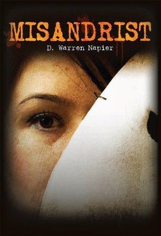 Misandrist  by  D. Warren Napier