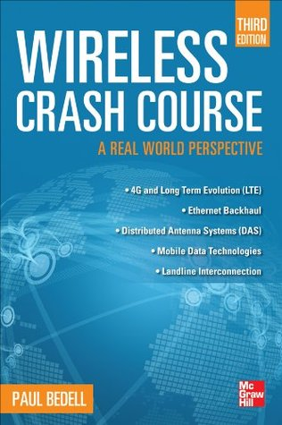 Wireless Crash Course : Third Edition  by  Paul Bedell