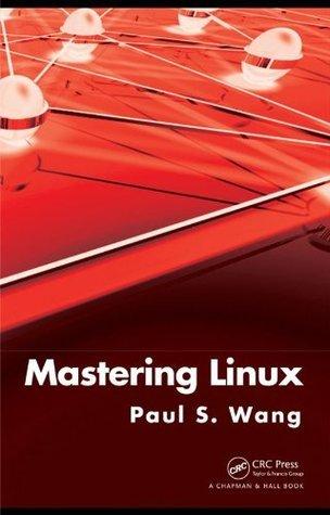 Mastering Linux Paul S. Wang