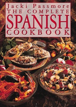 Complete Spanish Cookbook  by  Jacki Passmore
