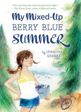 My Mixed-Up Berry Blue Summer Jennifer Gennari