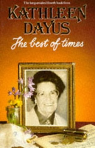 The Best of Times  by  Kathleen Dayus
