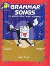Grammar Songs: You Never Forget What You Sing!: 16 Fun Songs! (Book and Audio Cassette) Kathy Troxel