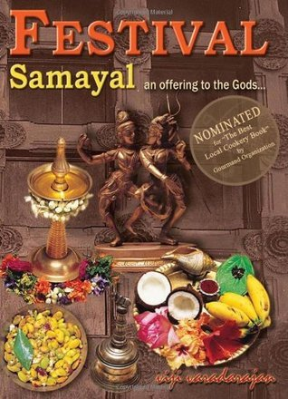 Festival Samayal (Winner Gourmand World Cookbook Award)  by  Viji Varadarajan