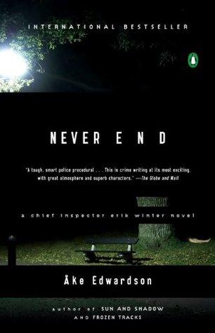 Never End: A Chief Inspector Erik Winter Novel Åke Edwardson
