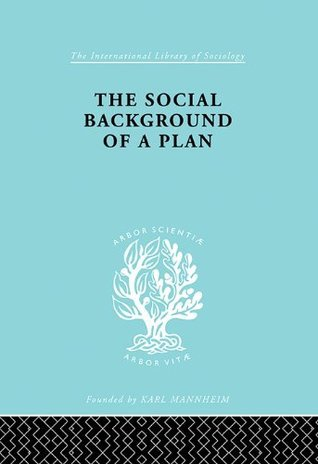 The Social Background of a Plan: A Study of Middlesbrough: 175  by  Ruth Glass