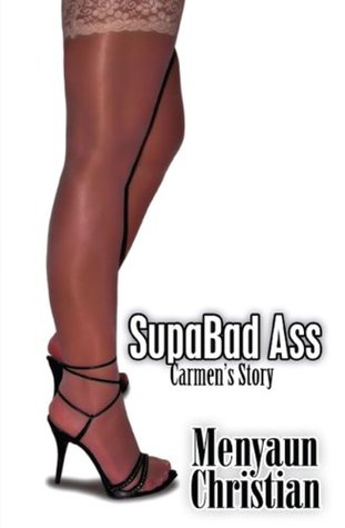 SupaBad Ass: Carmens Story Menyaun Christian