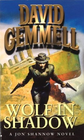Wolf In Shadow  by  David Gemmell