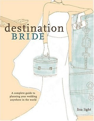 Destination Bride  by  Lisa Light