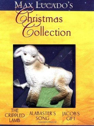 Max Lucados Christmas Collection (3 Books plus Ornament)  by  Max Lucado