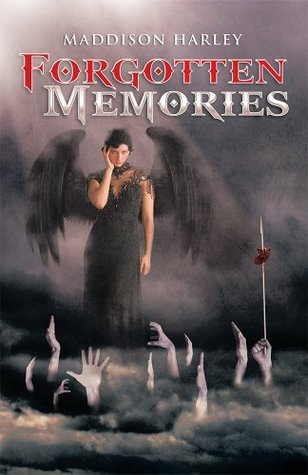 Forgotten Memories  by  Maddison Harley
