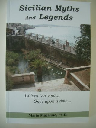 Sicilian Myths and Legends  by  Mario Macaluso