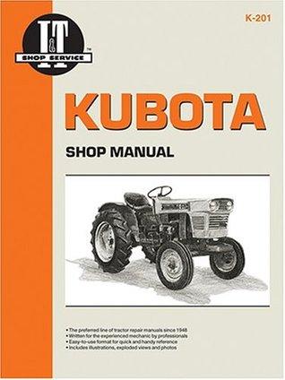 Kubota: Shop Manual K-201 : Models L175 L210 L225 L225Dt L260  by  Unknown