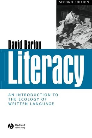 Situated Literacies: Reading and Writing in Context  by  David   Barton