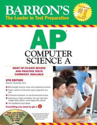 Barrons AP Computer Science A with CD-ROM, 6th Edition Roselyn Teukolsky