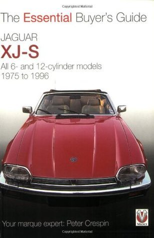 Jaguar XJ-S: The Essential Buyers Guide  by  Peter Crespin