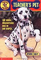 Puppy Patrol: Teachers Pet  by  Jenny Dale