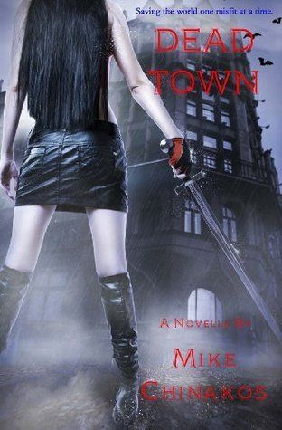 Dead Town Mike Chinakos