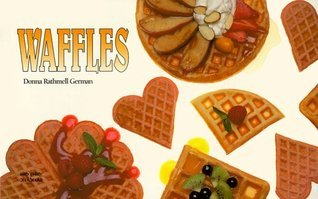 Waffles  by  Donna R. German