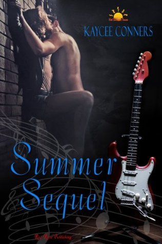 Summer Sequel  by  Kaycee Conners