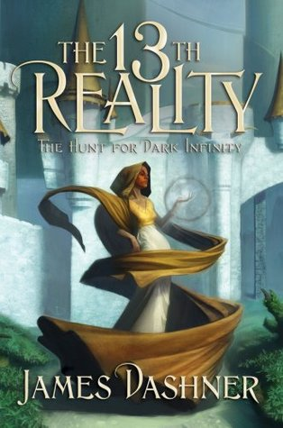 The 13th Reality, book 2: The Hunt for Dark Infinity James Dashner
