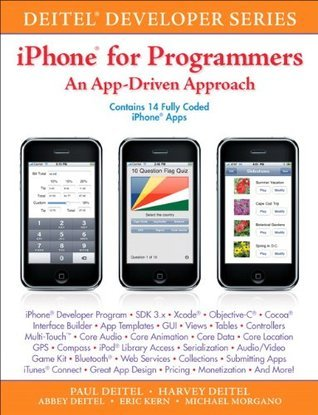iPhone for Programmers: An App-Driven Approach (Deitel Developer Series)  by  Paul J. Deitel
