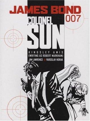 James Bond: Colonel Sun (James Bond 007 (Titan Books)) Kingsley Amis