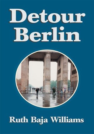 Detour Berlin Ruth Baja Williams Williams