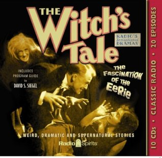 The Witchs Tale Original Radio Broadcasts