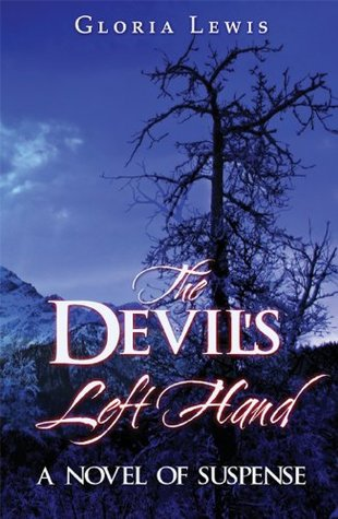 The Devils Left Hand Gloria Lewis