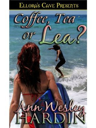 Coffee, Tea or Lea? Ann Wesley Hardin
