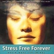 Stress Free Forever Kelly Howell
