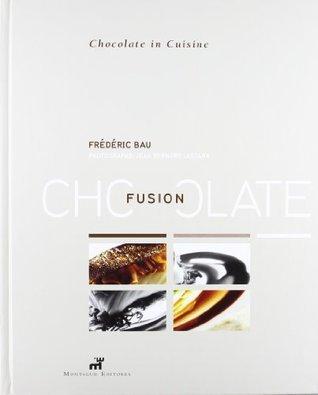 Fusion Chocolate  by  Frederic Bau