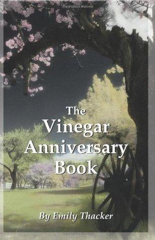 The Vinegar Anniversary Book Emily Thacker