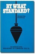 By What Standard?  by  Rousas John Rushdoony