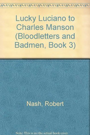 Bloodletters and Badmen - Book #3 Jay Robert Nash