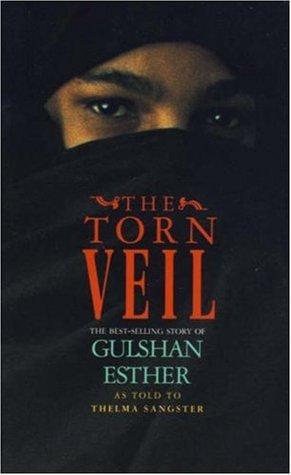 Torn Veil, The Gulshan Esther