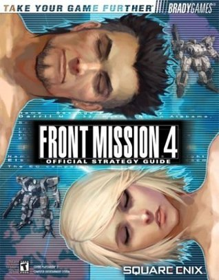 Front Mission® 4 Official Strategy Guide Rick Barba