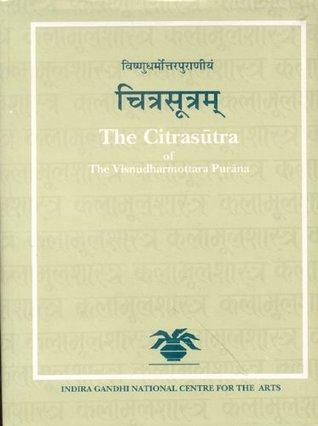 The Citrasutra of the Visnudharmottara Purana  by  Parul Dave Mukherji