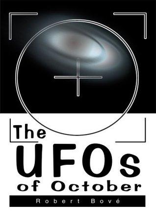 The UFOs of October Robert Bove