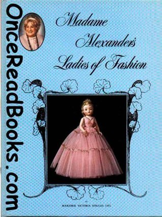Madame Alexanders Ladies of Fashion Marjorie Uhl