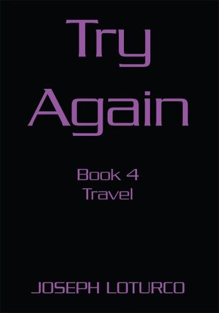 Try Again: Book 4  by  Joseph Loturco